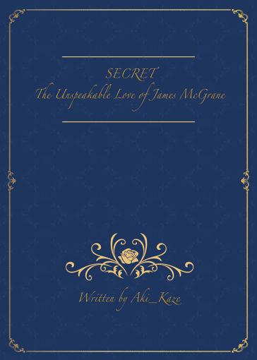 รูปภาพของ SECRET: The Unspeakable Love of James McGrane